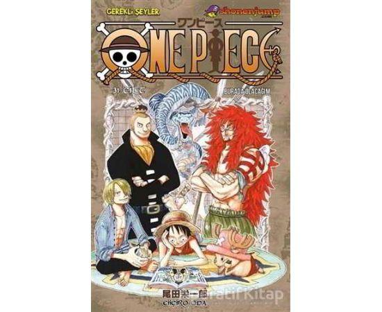 One Piece 31. Cilt - Eiiçiro Oda - Gerekli Şeyler Yayıncılık