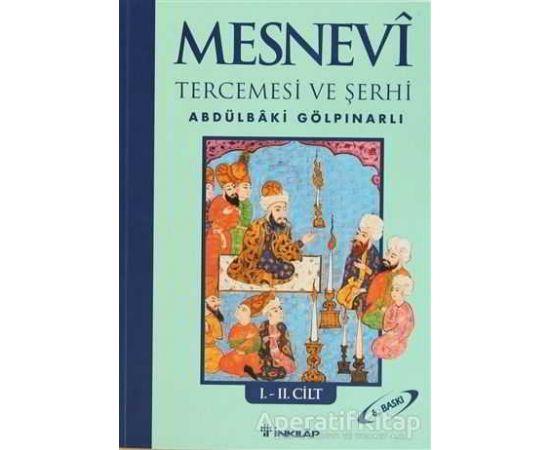 Mesnevi Tercümesi ve Şerhi Cilt: 1-2 - Abdülbaki Gölpınarlı - İnkılap Kitabevi