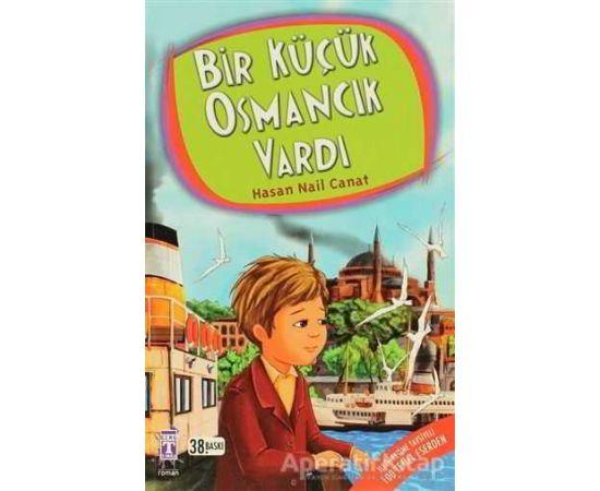 Bir Küçük Osmancık Vardı - Hasan Nail Canat - Genç Timaş