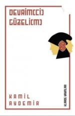 Devrim(ci) Güzeli(m) - Kâmil Aydemir E-Kitap İndir