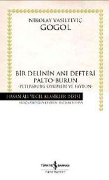 Bir Delinin Anı Defteri & Palto-Burun - Petersburg Öyküleri ve Fayton