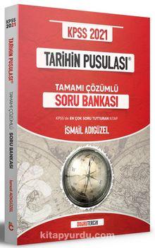 2021 KPSS Tarihin Pusulası Tamamı Çözümlü Soru Bankası