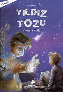 Yıldız Tozu / Günümüz Çocuk Edebiyatı Dizisi