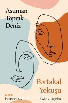 Portakal Yokuşu & Kadın Hikayeleri