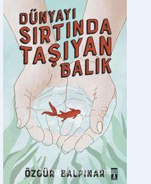 Dünyayı Sırtında Taşıyan Balık