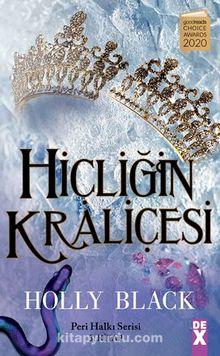 Hiçliğin Kraliçesi - Peri Halkı Serisi 3. Kitap