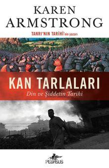 Kan Tarlaları & Din ve Şiddetin Tarihi