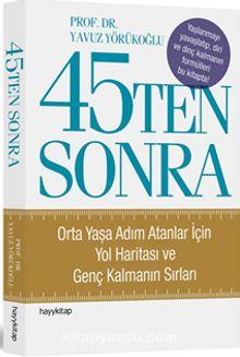 45'ten Sonra